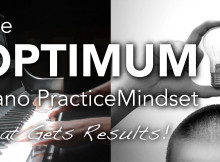 The optimum piano practice mindset that gets results thumbnail