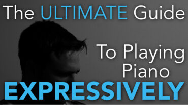 The ultimate guide to playing piano expressively Thumbnail