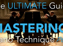 The ultimate guide to mastering piano technique pt 2 thumbnail