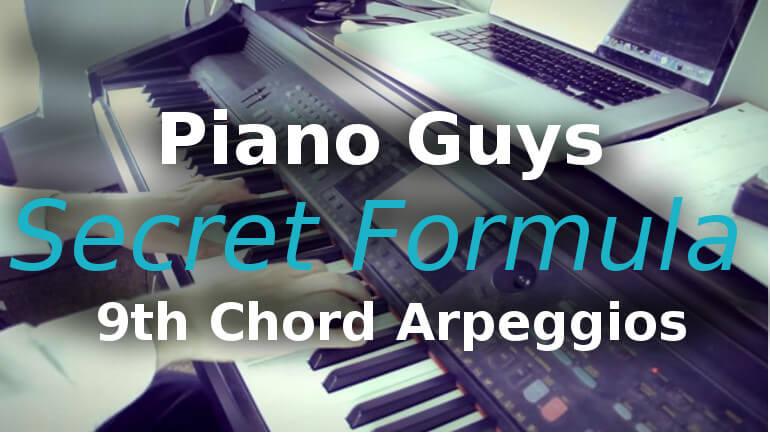 Piano Guys Secret Formula 9th Chord Arpeggios