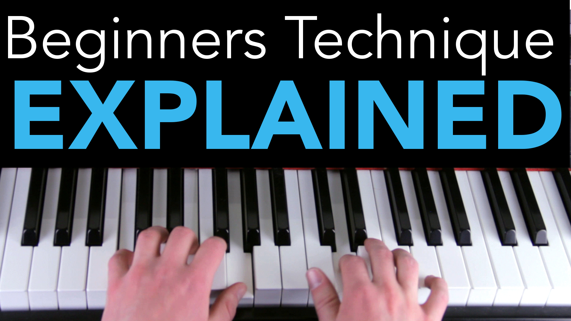 Dominate Your Piano Technique With These Drills and Exercises